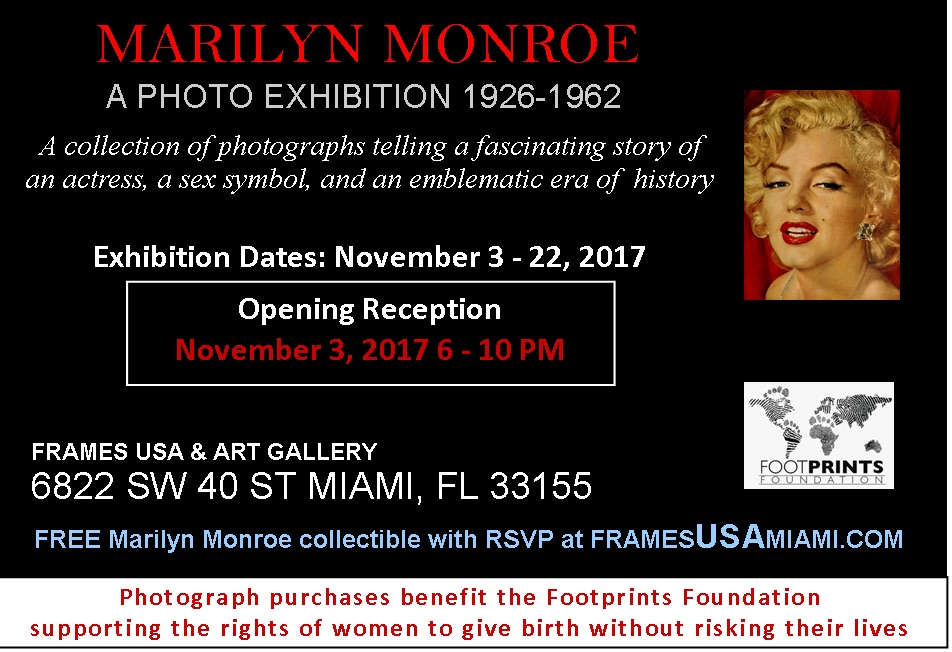 A Marilyn Monroe Photo Exhibition. A Fundraiser for Footprints